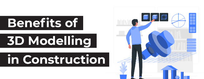 3D Modelling in Construction